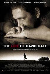 Фильм Жизнь Дэвида Гейла (2003)