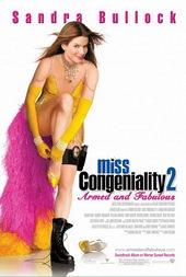 Комедия Мисс Конгениальность 2: Прекрасна и опасна (2005)