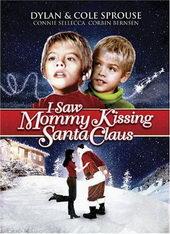 Я видел, как мама целовала Санта Клауса (2001)