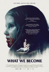 постер к фильму Кем мы становимся (2015)