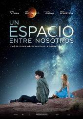 плакат к фильму Космос между нами (2017)
