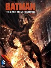 плакат к мультику Темный рыцарь: Возрождение легенды. Часть 2 (2013)