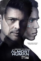 плакат к сериалу Почти человек (2013)