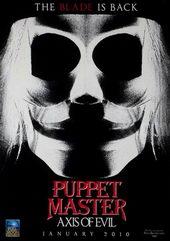 Плакат к ужасам Повелитель кукол: Ось зла (2010)