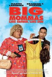 Постер для комедии Большие мамочки: Сын как отец (2011)