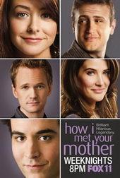 Постер к сериалу Как я встретил вашу маму (2005)