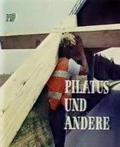 Плакат к фильму Пилат и другие – фильм на страстную пятницу (1972)