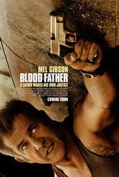 Афиша к фильму Кровный отец (2016)