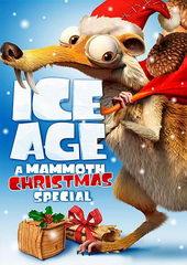 Постер к мультфильму Ледниковый период: Гигантское Рождество мамонта (2011)