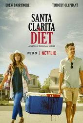 Афиша к сериалу Диета из Санта-Клариты (2017)