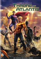 постер к фильму Лига справедливости: Трон Атлантиды (2015)
