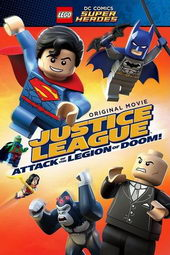 плакат к фильму LEGO Супергерои DC Comics – Лига справедливости: Атака легиона Гибели (2015)