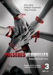 плакат к сериалу Красные браслеты (2011)