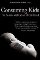 фильм Дети-потребители: Коммерциализация детства (2008)