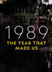 афиша к фильму 1989. Год, сотворивший современный мир (2019)