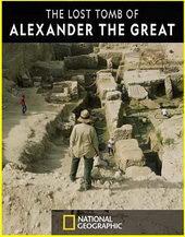постер к фильму National Geographic: Потерянная гробница Александра Великого(2019)
