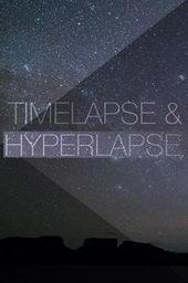 Таймлапс и гиперлапс (2019)