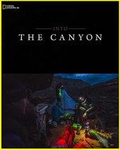 National Geographic: Вдоль по каньону (2019)