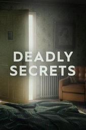 афиша к сериалу Смертельные секреты (2019)