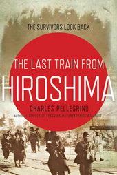 фильм Последний поезд из Хиросимы: Выжившие оглядываются назад (2020)