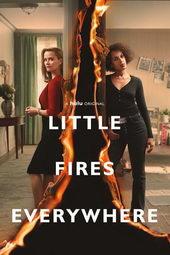 сериал И повсюду тлеют пожары(2020)